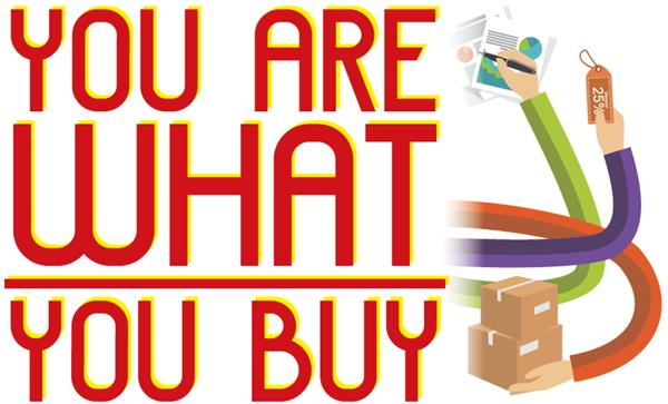 you are what you buy There's no need to buy a complete new wardrobe, little add-ons make a difference the key word to all these changes is consistency if you.